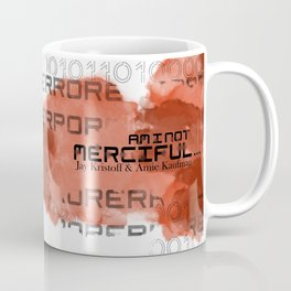 Am I Not Merciful Coffee Mug