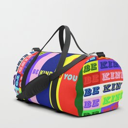 Be Kind To You Duffle Bag