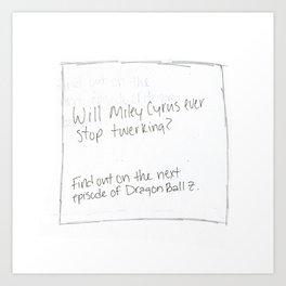 Will Miley Cyrus Ever Stop Twerking? (Pillow Talk) Art Print