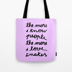 ALL MY FRIENDS ARE SNAKES Tote Bag