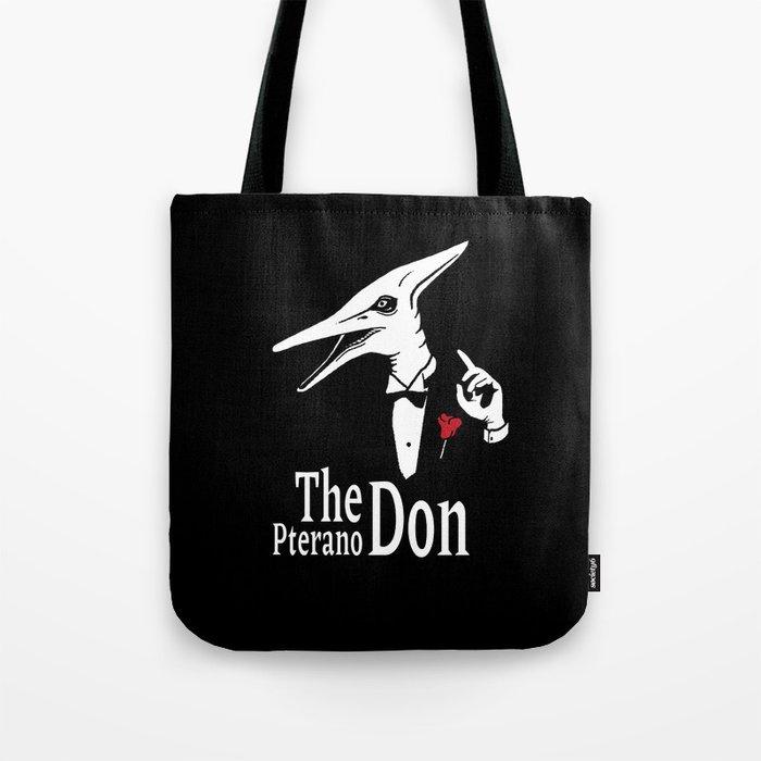 The Pterano Don. Dinosaur parody. Tote Bag