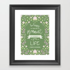 Be Happy for This Momment – Omar Khayyam's Quote Framed Art Print