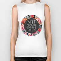 x files Biker Tanks featuring Ain't Nobody Got Time For That by Sara Eshak