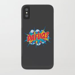 Dafuq? iPhone Case