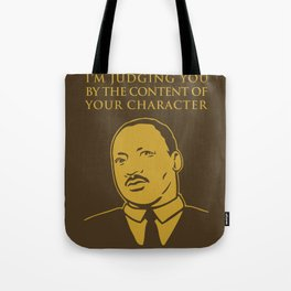 Content of Character Tote Bag