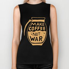 Make Coffee Not War Biker Tank