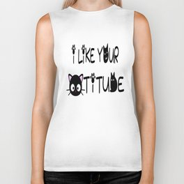 I Like Your Cattitude Biker Tank