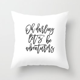 Oh Darling Let's Be Adventurers,Bedroom Decor,Gift For Her,Husband Gift,Funny Print,Scandinavian Pri Throw Pillow