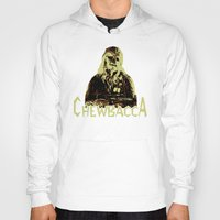 chewbacca Hoodies featuring Chewbacca by iankingart