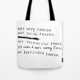 NOT ENOUGH Tote Bag