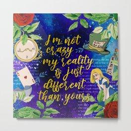 Alice in Wonderland - I'm not crazy Metal Print