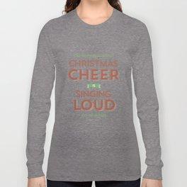 Christmas Cheer Long Sleeve T-shirt