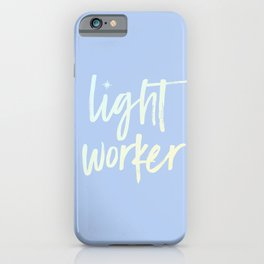 Lightworker iPhone Case