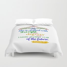 Proverbs 31 She is Clothed Duvet Cover