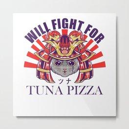 Samurai Cat will fight for Tuna Pizza Metal Print