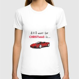 All I want for Christmas....car 7 T-shirt