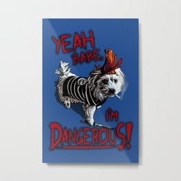 Dangerous Dog Metal Print