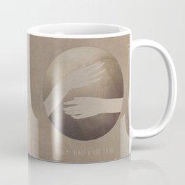 Cross My Heart & Hope To Die.  Coffee Mug
