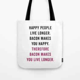 Happy People Bacon Funny Quote Tote Bag