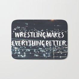 Wrestling Makes Everything Better Bath Mat