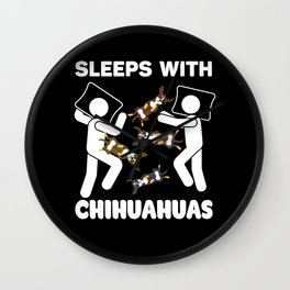 SLEEPS WITH CHIHUAHUAS - Stick Figure Chi Lovers Gift Wall Clock