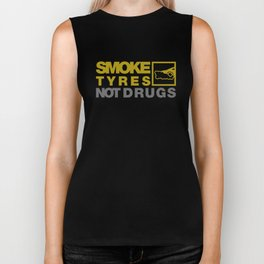 SMOKE TYRES NOT DRUGS v3 HQvector Biker Tank