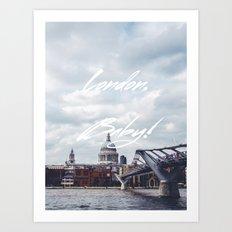 London, Baby! Art Print