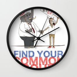 Find Your Common Ground political poster Wall Clock