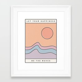 "Ocean Surf ""Let Your Happiness Be the Waves"" // Chill Retro Minimalist Colorful California Summer  Framed Art Print"