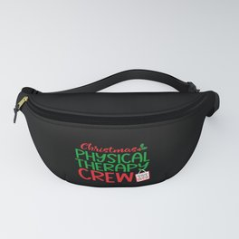 Christmas Physical therapy, crew Fanny Pack