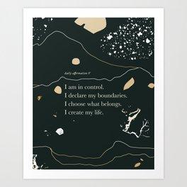 Daily Affirmation V: I am in control Art Print