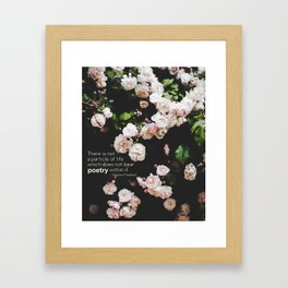 Roses, the Poetry of Life and Flaubert Framed Art Print