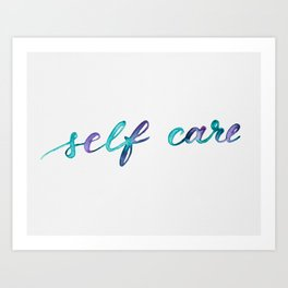 Self care - turquoise and purple Art Print
