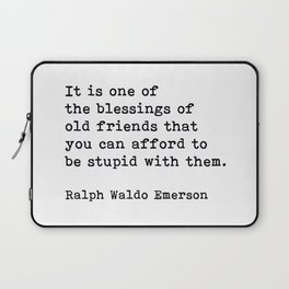 It Is One Of The Blessings Of Old Friends, Ralph Waldo Emerson, Motivational Quote Laptop Sleeve