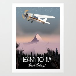 Learn To Fly,Book today! Art Print