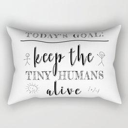 Teacher Today's Goal Keep the Tiny Humans Alive Funny Gift Rectangular Pillow