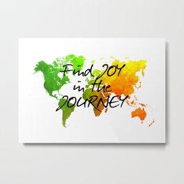 world map 120 find joy in the journey #map #worldmap Metal Print
