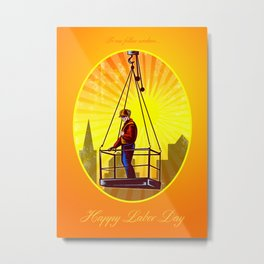Happy Labor Day Our Fellow Workers Greeting Card Metal Print