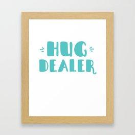 Hug Dealer Framed Art Print