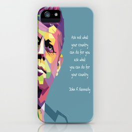 Ask what you can do for your country iPhone Case