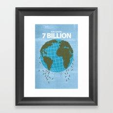 Now Serving 7 Billion Framed Art Print