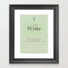 Just Write Framed Art Print