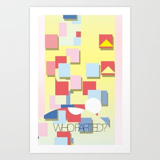WHOFARTED? Art Print