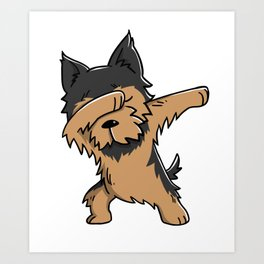Funny Yorkshire Terrier Dabbing Art Print