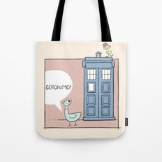 Don't Let the Pigeon Drive the Tardis Tote Bag