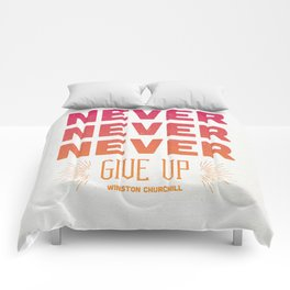 Never Give Up Comforters