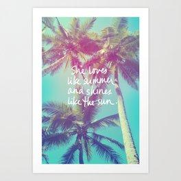 She Loves Like Summer Palm Trees Art Print