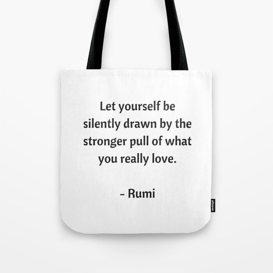 Rumi Inspirational Quotes - What you really love by myrainbowlove