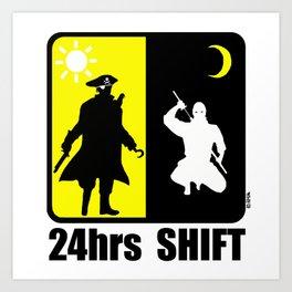 Pirate at day, ninja at night, 24hr shift Art Print