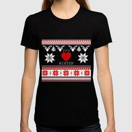 f&*k winter T-shirt